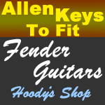 Allen Keys for all Fender Models